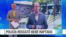 Autoridades rescataron bebé raptado en Medellín