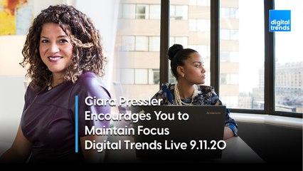 Ciara Pressler Provides Tips for Staying Focused | Digital Trends Live 9.11.20