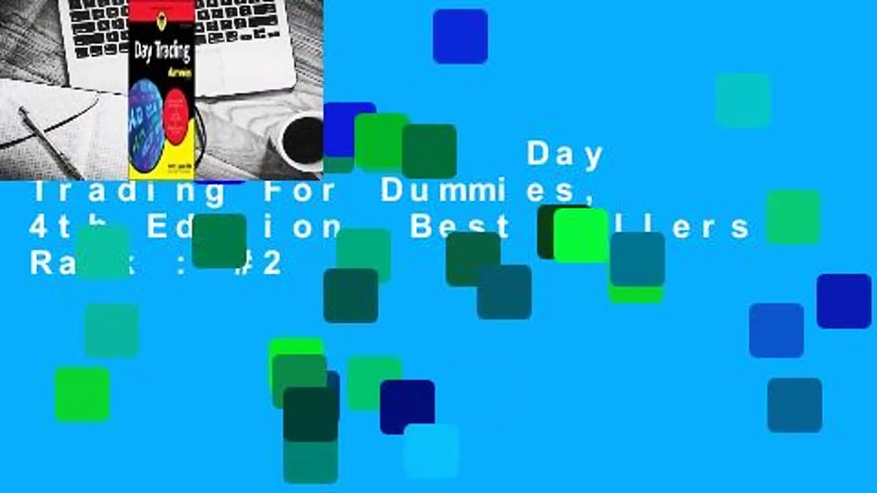 About For Books  Day Trading For Dummies, 4th Edition  Best Sellers Rank : #2