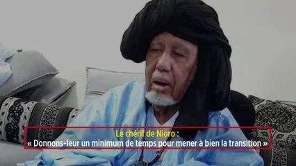 Le chérif de Nioro : « Donnons-leur un minimum de temps pour mener à bien la transition »