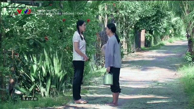 Yêu Trong Đau Thương Tập 13 - Ngày 12/9/2020 - Phim Việt Nam VTV3