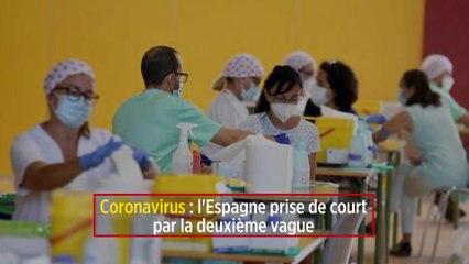 Coronavirus : l'Espagne prise de court par la deuxième vague