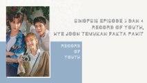 Sinopsis Episode 3 dan 4 Record of Youth, Hye Joon Temukan Fakta Pahit