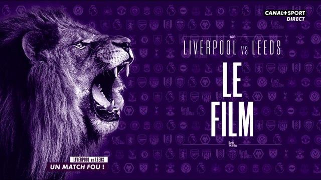 Liverpool / Leeds : le film de ce match fou (4-3) !