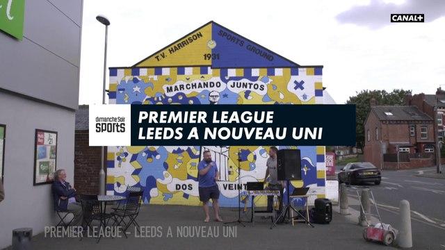 """Premier League : """"Leeds à nouveau uni"""""""
