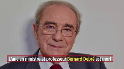 L'ancien ministre et professeur Bernard Debré est mort