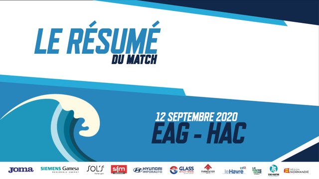 EAG - HAC. Le résumé vidéo du match