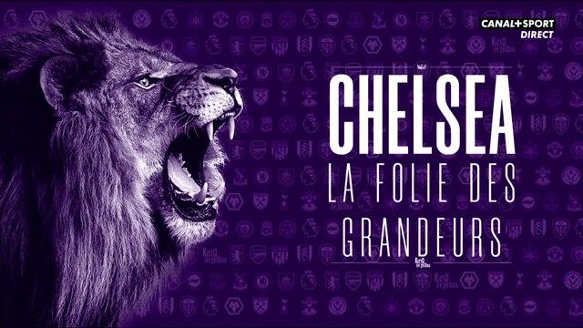 Chelsea, la folie des grandeurs