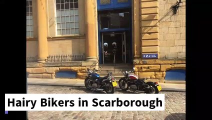 Hairy Bikers in Scarborough