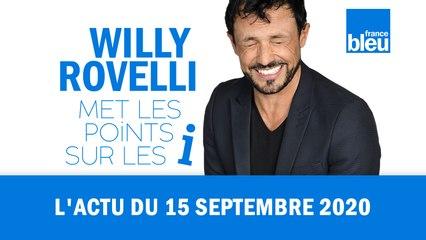 HUMOUR - L'actu du 15 septembre 2020 par Willy Rovelli