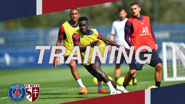 Replay : L'entraînement veille de Paris Saint-Germain v FC Metz