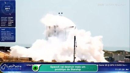SpaceX vai destruir mais um protótipo da Starship