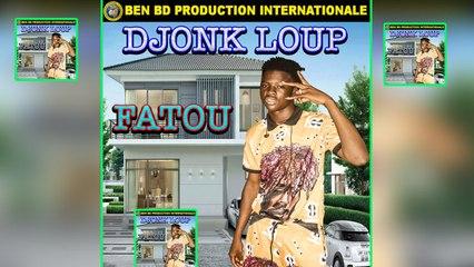 Djonk Loup - Fatou - Djonk Loup