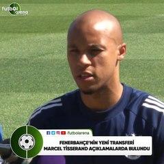 """Marcel Tisserand: """"Kaliteli futbolculara karşı oynamaktan keyif alırım"""""""