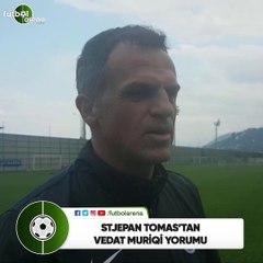 """Stjepan Tomas'tan Vedat Muriqi yorumu! """"İtalya Ligi'nde 20 gol atar"""""""