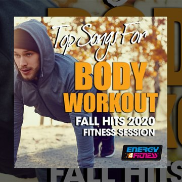 E4F - Top Songs For Body Workout Fall Hits 2020 Fitness Session - Fitness & Music 2020
