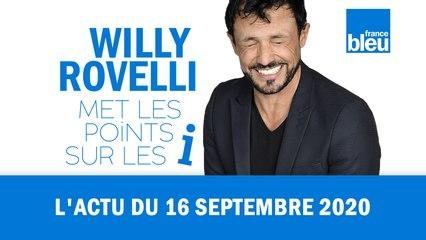 HUMOUR - L'actu du 16 septembre 2020 par Willy Rovelli