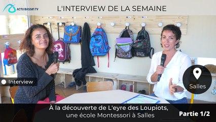 À la découverte de L'eyre des Loupiots,  une école Montessori à Salles