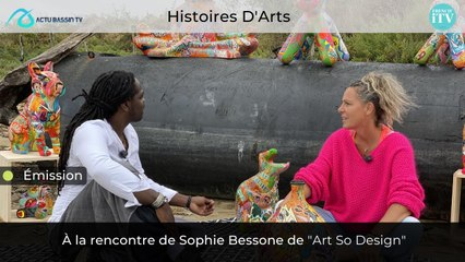 Histoires D'Arts #2 ... à la rencontre de Sophie Bessone de Art So Design