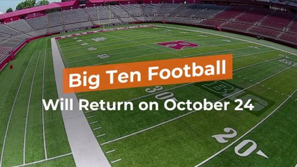 The Big Ten Is Back