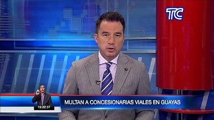 Prefectura del Guayas multó a dos empresas concesionarias viales