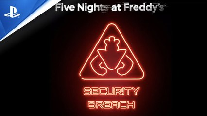 Five Nights At Freddy's - Security Breach - Teaser Trailer _ PS5