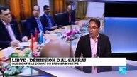 Que signifie le départ du Premier ministre Fayez al-Sarraj en Libye ?
