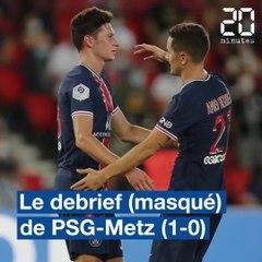 Le débrief de PSG-Metz