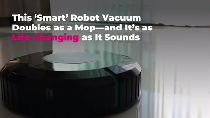 This 'Smart' Robot Vacuum Doubles as a Mop—and It's as Life-Changing as It Sounds