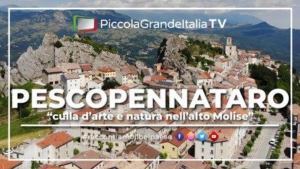 Pescopennataro - Piccola Grande Italia