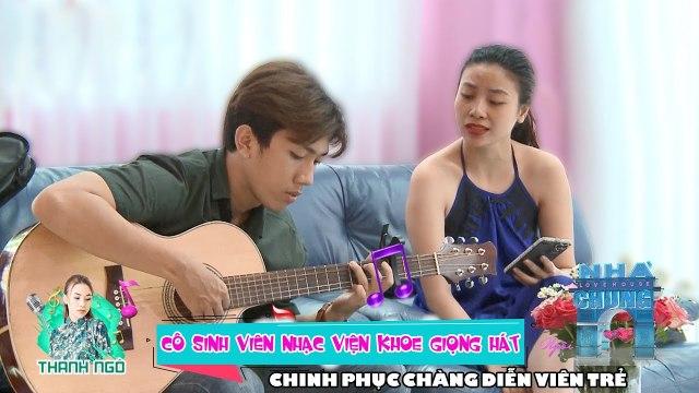 Cô sinh viên nhạc viện khoe giọng hát chinh phục chàng diễn viên trẻ