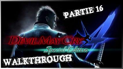 Walkthrough   Devil May Cry 4 Special Edition : Vergil [16/20] : Les Dents de la Mer !