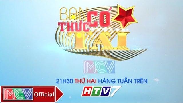 Trailer Bạn Có Thực Tài Tập 2 - MCV [Official]