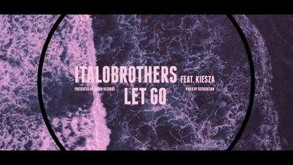 ItaloBrothers - Let Go