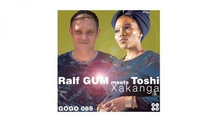 Xakanga (Ralf GUM Main Mix)
