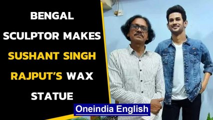 Sushant Singh Rajput's wax statue: A tribute by a sculptor in West Bengal | Oneindia News