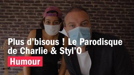 HUMOUR - Plus d'bisous, le Parodisque de Charlie & Styl'O