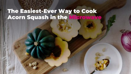 The Easiest-Ever Way to Cook Acorn Squash in the Microwave