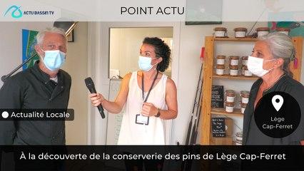 Point Actu : À la découverte de la conserverie des pins de Lège Cap-Ferret