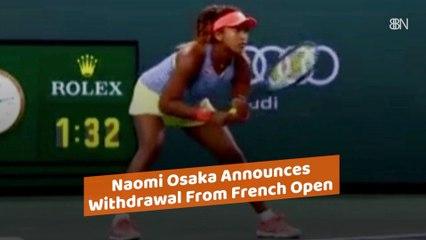 Naomi Osaka's Withdrawal