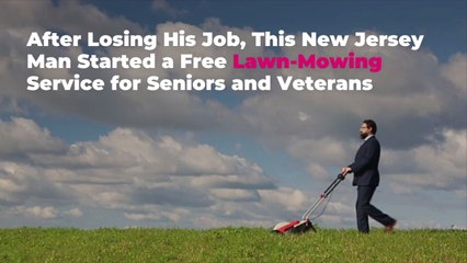 After Losing His Job, This New Jersey Man Started a Free Lawn-Mowing Service for Seniors a