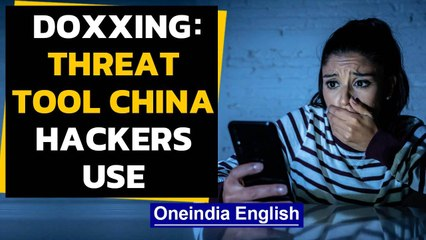 Chinese hackers 'doxxing' Hong Kong activists, journalists | Oneindia News