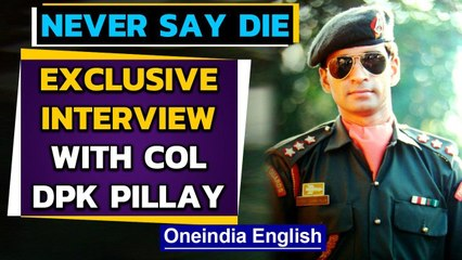 International Day of Peace | Shaurya Chakra Col DPK Pillay on NEVER SAY DIE