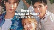 Bocoran Record of Youth Episode 5 dan 6, Hye Joon dan Jeong Ha Pacaran?