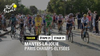 #TDF2020 - Étape 21 / Stage 21: Mantes-la-Jolie / Paris Champs-Élysées - Teaser
