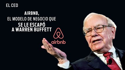 Airbnb, el modelo de negocio que se le escapó a Warren Buffett