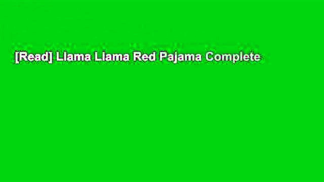 [Read] Llama Llama Red Pajama Complete