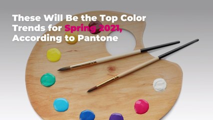 These Will Be the Top Color Trends for Spring 2021, According to Pantone