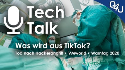 TikTok, Tod nach Hackerangriff, VMWorld, Warntag 2020, Routerfreiheit | QSO4YOU.com Tech Talk #30