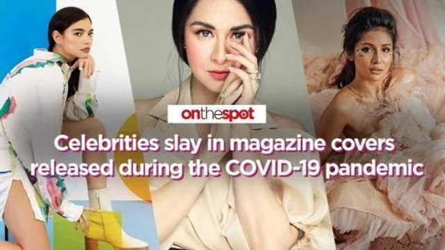 On the Spot: Celebrities slay in magazine covers released during the COVID-19 pandemic